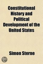 9781143001734 - Simon Sterne - Constitutional History and Political Development of the Unit