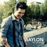 Waylon - Wicked Ways