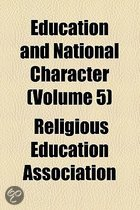 9780217467773 - - - Education And National Character (Volume 5)