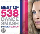 Best Of 538 Dance Smash - Vol. 2