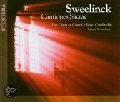 Sweelinck: Cantiones Sacrae / Brown, Choir of Clare College