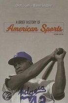 9780252071843 - Warren Goldstein & Elliott Gorn - A Brief History Of American Sports