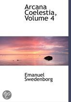 9780559056123 - Emanuel Swedenborg - Arcana Coelestia, Volume 4