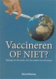 Vaccineren of niet ?