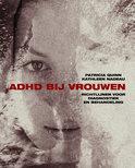 ADHD bij vrouwen / druk 1