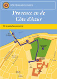 Stads en dorpswandelingen Provence en Cote d'Azur