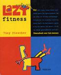Lazy fitness