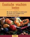 Exotische Vruchten Kweken