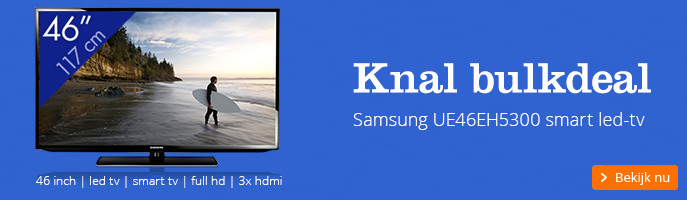Beeldschone bulkdeal | Samsung UE46EH5300 smart led-tv