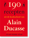 Le Grand Ducasse 190 recepten stap voor stap