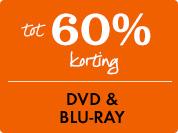 60% korting op Dvd & Blu-ray