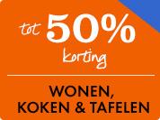 50% korting op Wonen, Koken & Tafelen